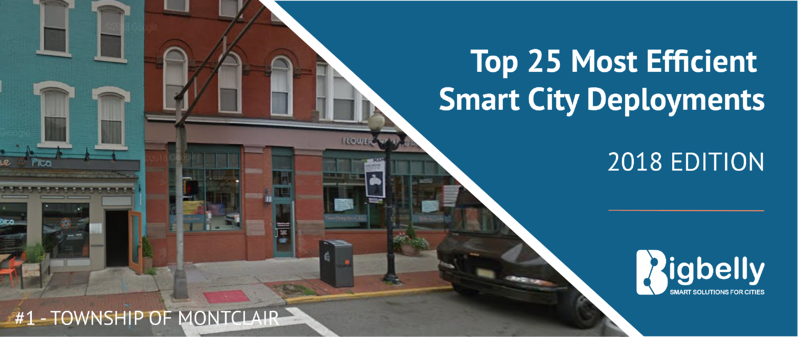 Top 25 Most Efficient Smart City Deployments - Bigbelly 2018 in Review